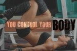 you control your body